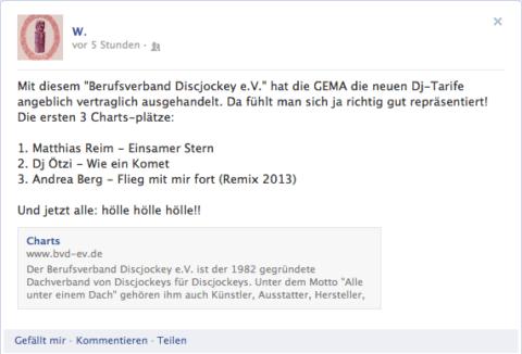 """Mit diesem """"Berufsverband Discjockey e.V."""" hat die GEMA die neuen Dj-Tarife angeblich vertraglich ausgehandelt. Da fühlt man sich ja richtig gut repräsentiert! Die ersten 3 Charts-plätze:  1. Matthias Reim - Einsamer Stern  2. Dj Ötzi - Wie ein Komet  3. Andrea Berg - Flieg mit mir fort (Remix 2013)  Und jetzt alle: hölle hölle hölle!!"""